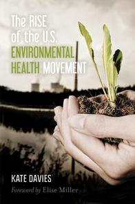 Rise of the US Environmental Health Movement