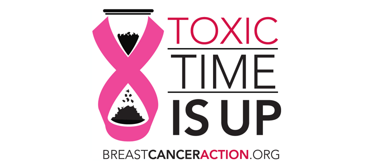 Breast Cancer Action Toxic Time