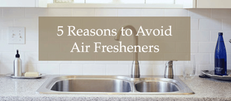 5 reasons to avoid air fresheners