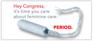 Support safer feminine care and call your representative today.